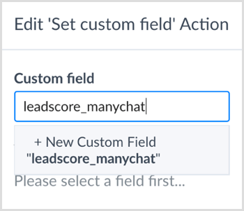 Enter a name to create a new custom field in ManyChat.