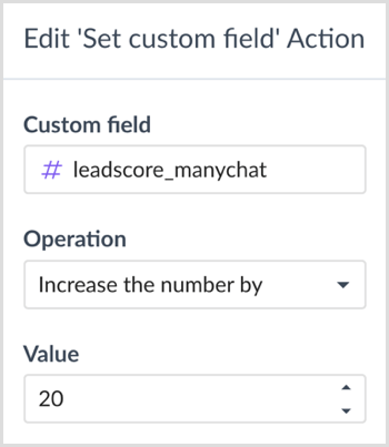 Choose an operation and value in the 'Edit Custom Field' Action dialog box in ManyChat.