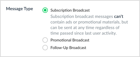 Choose the message type (subscription, promotional, or follow-up broadcast) in ManyChat.