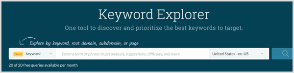 Do keyword research with the Moz Keyword Explorer tool.