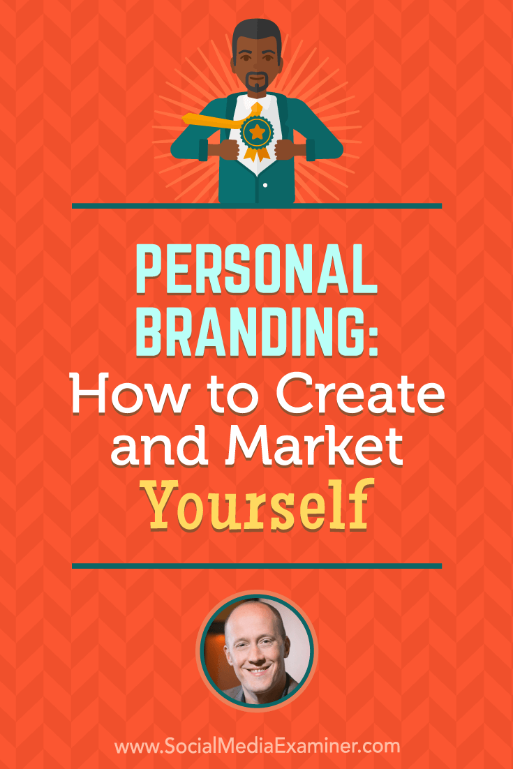 Social Media Marketing Podcast 292. In this episode Chris Ducker explores how to create and market yourself with personal branding.