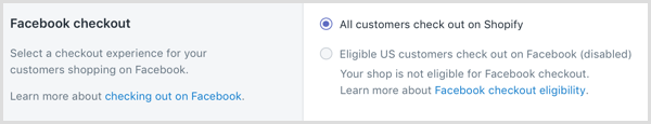 In Shopify, select a checkout experience for your customers shopping on Facebook.