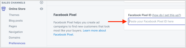 Paste your Facebook Pixel ID into Shopify.