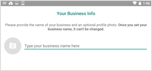 Type your business name on the Your Business Info screen in WhatsApp Business