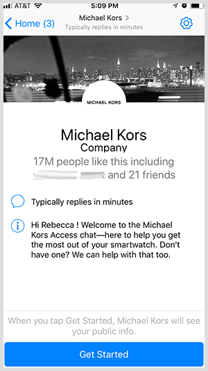 To opt into a Messenger bot like the one from Michael Kors, users click the Get Started button.
