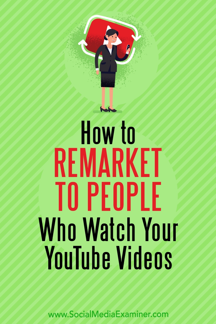 Discover how to create a YouTube remarketing campaign with Google AdWords.