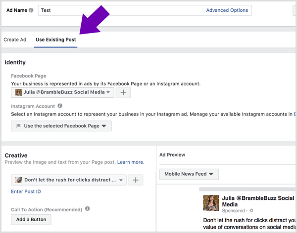 Click the Use Existing Post tab and select the page and post you want to run as a Facebook ad.