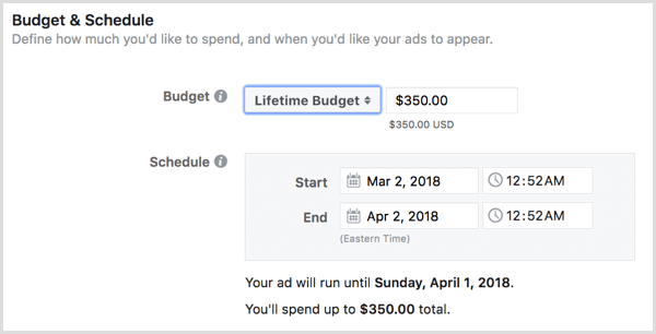 Choose a lifetime budget for your ads.