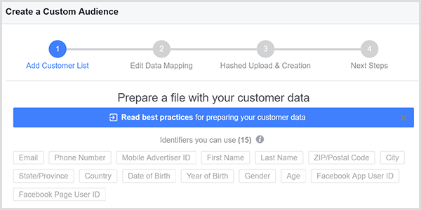The Facebook Create a Custom Audience dialog box has 15 different matching points for your customer data, and those points appear in gray boxes in the dialog box.