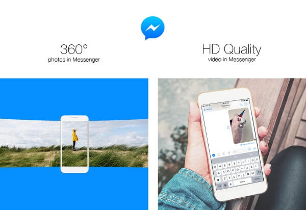 Facebook introduced the ability to send 360-degree photos and share high definition quality videos in Messenger.