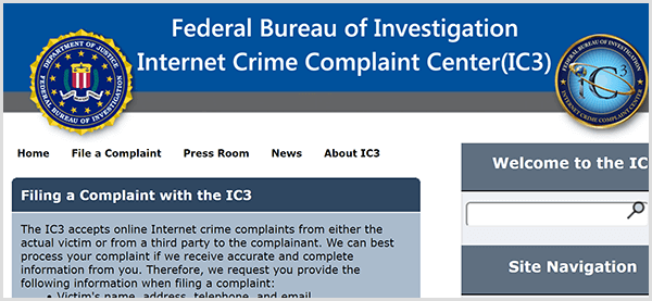 If someone is impersonating your business, report the fraudulent activity to the FBI Internet Crime Complaint Center.