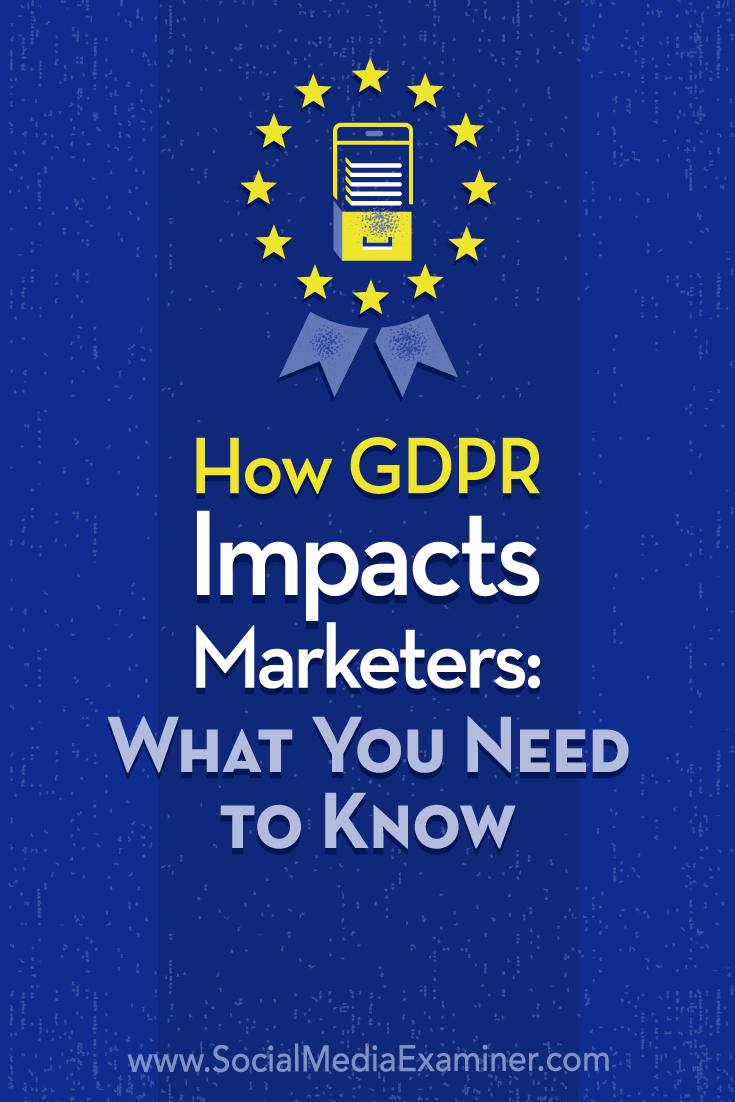 Find a plain-language overview of GDPR, how it could impact your data collection, and what you need to do to be compliant before May 25, 2018.