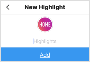 Add a name for your new Instagram highlight.