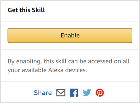 Add an Alexa flash briefing skill via your desktop browser by clicking the yellow Enable button in the Get This Skill box. The box also includes icons for emailing and sharing the skill via social media.