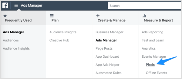 Access the Facebook pixel via Ads Manager.