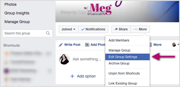 Click the More menu and select Edit Group Settings.