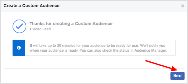 Facebook displays a message that confirms your video custom audience is done.