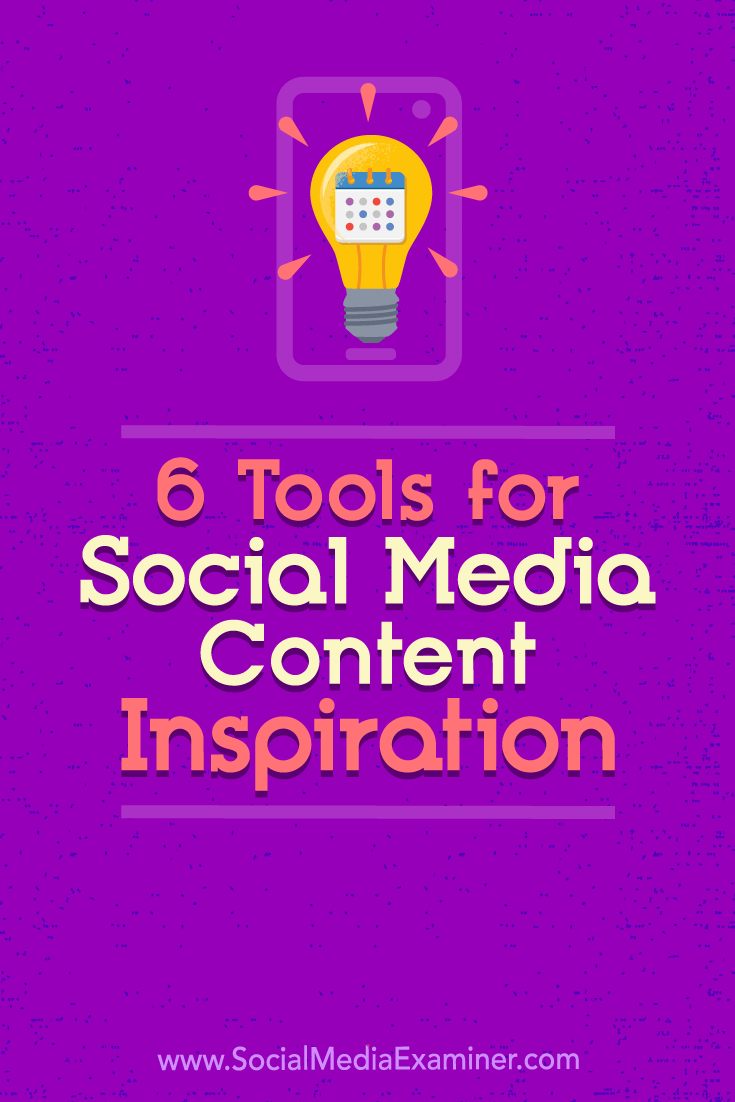 Discover six tools and websites that will help keep your social media content interesting, timely, and relevant.