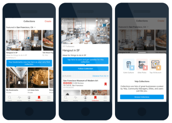 Yelp rolled out Collections, which delivers fresh, up-to-date content that helps connect you with great local businesses.