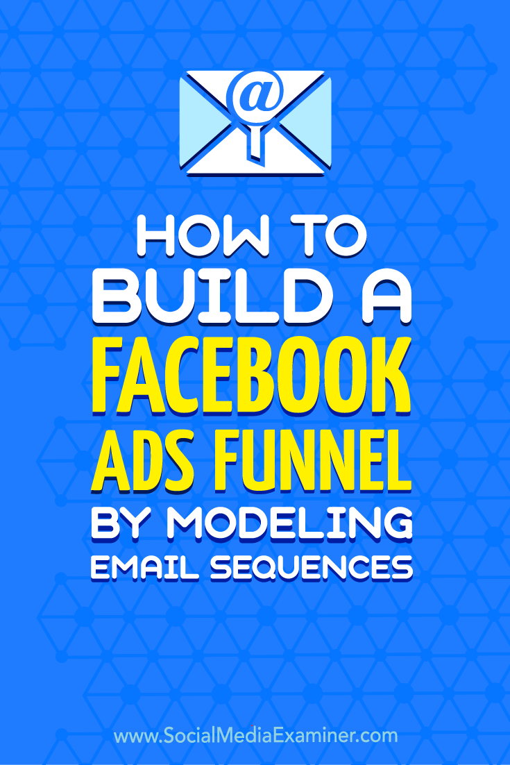 Discover how to create a sequence of Facebook ads and/or Instagram ads based on your email marketing funnel.