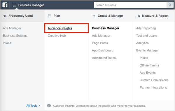 Select Audience Insights in Business Manager.