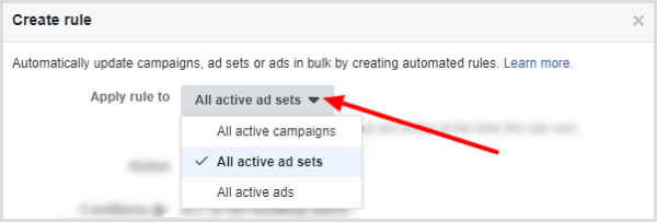 Your options are All Active Campaigns, All Active Ad Sets, and All Active Ads