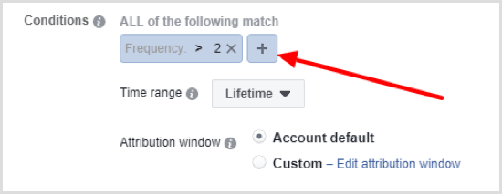 Click + button to set up second condition for Facebook automated rule