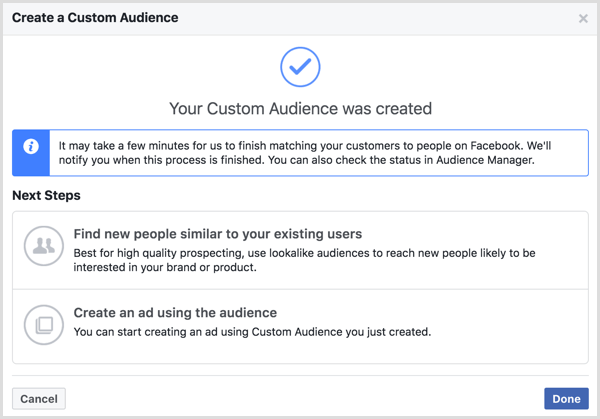 Your Custom Audience Was Created message that appears after you create a Facebook custom audience