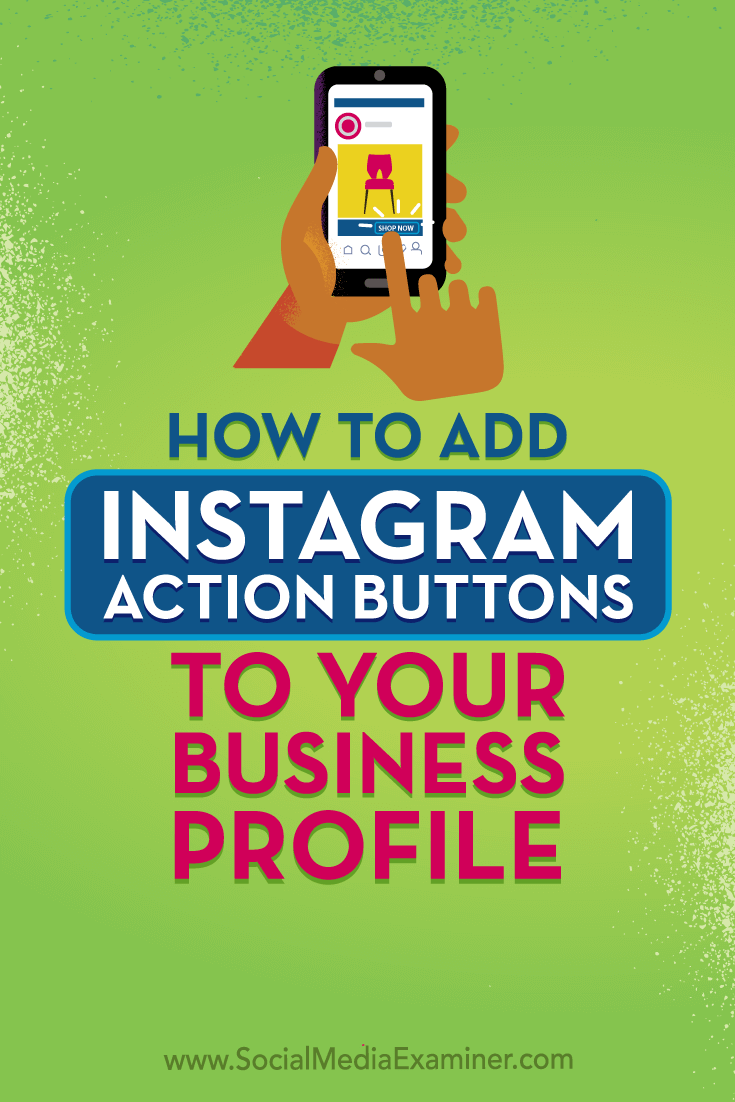 Learn how to set up Instagram action buttons to let customers do business with you via your Instagram business profile.