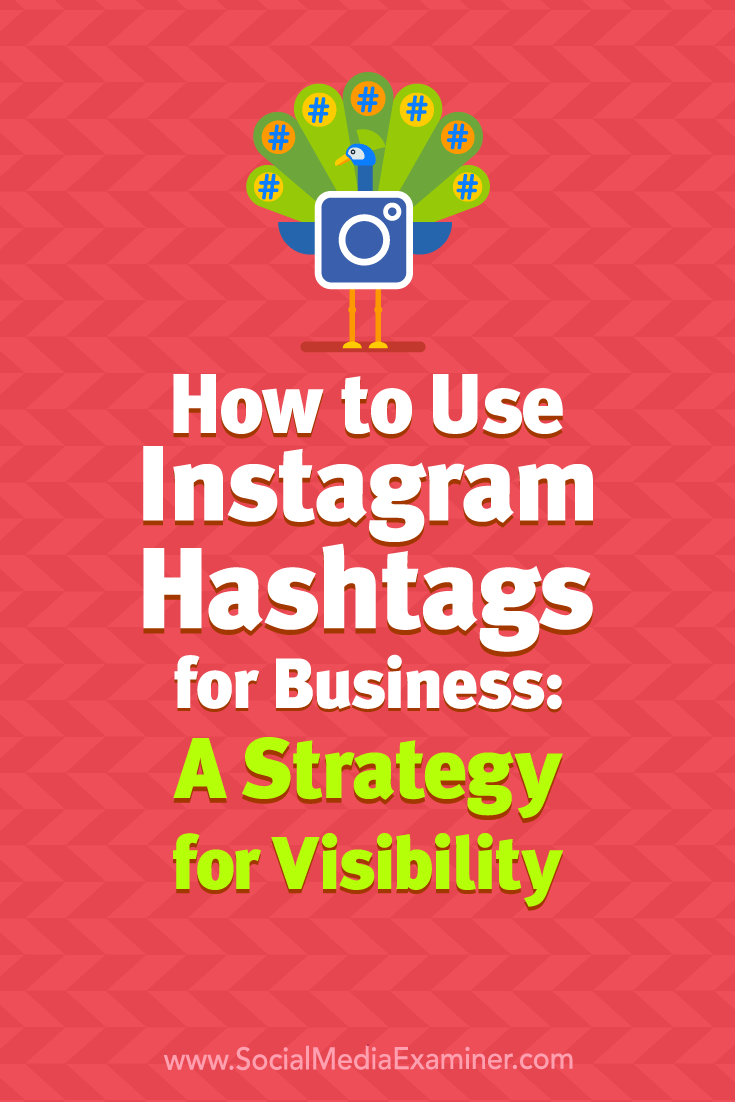 Discover how to use hashtags for maximum effect on your Instagram posts.