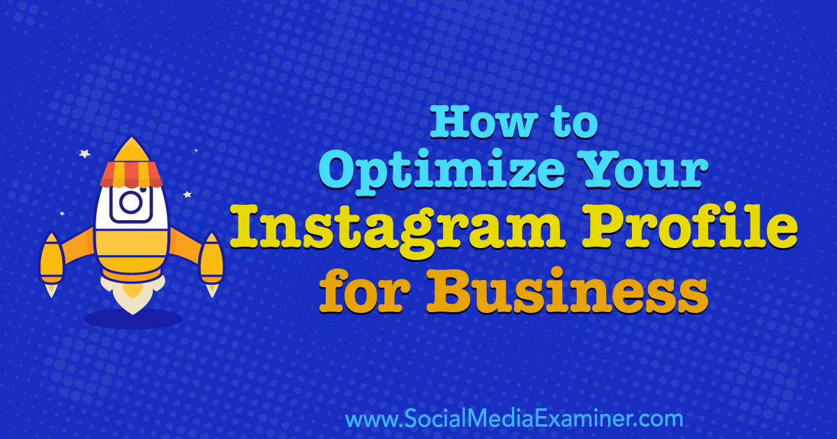 How to Optimize Your Instagram Profile for Business