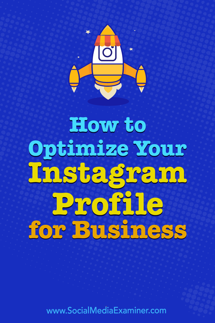 Discover useful tips to help you build and optimize an Instagram profile for business and make a stronger first impression.