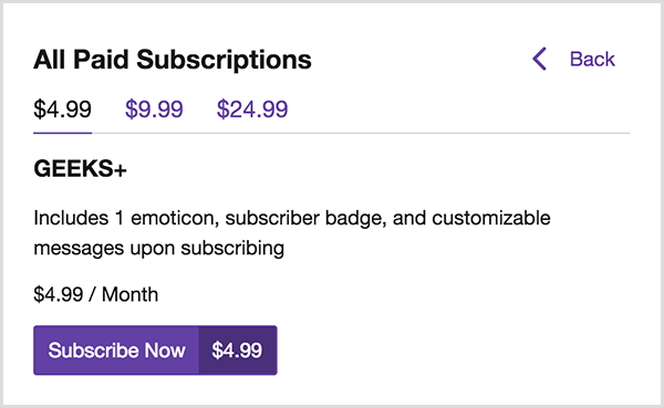 Luria Petrucci's Geeks Life channel on Twitch offers an emoticon, a subscriber badge, and customizable messages to people who subscribe at the $4.99 tier. You can click the higher tiers to see offerings for those tiers. A purple Subscribe Now button appears at the bottom of the paid subscriptions menu.
