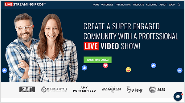 Luria Petrucci is cofounder of Live Streaming Pros. The home page shows Luria and her partner wearing flannel shirts. On a dark blue background, white text says Create A Super Engaged Community With A Professional Live Video Show. Below this text is a green button labeled Take The Quiz. At the top of the home page is a navigation bar that says Watch Live, Free Training, Products, Coaching, About, and Login.