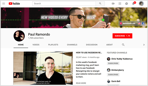 Paul Ramondo's YouTube channel has a cover photo of Paul taking a selfie outside and the text New Videos Every Week. The channel cover view shows Paul talking to the camera, and video captions appear in the lower third.