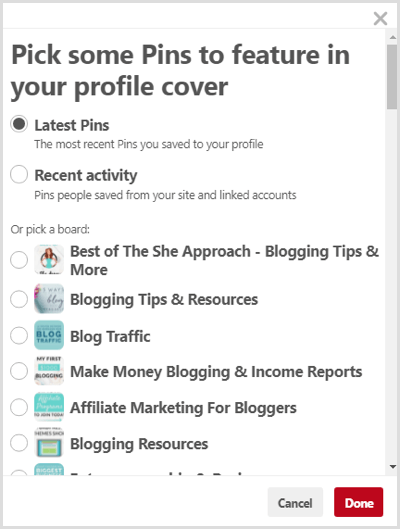Choose to feature your Latest Pins or Recent Activity or pick a board for Pinterest cover image