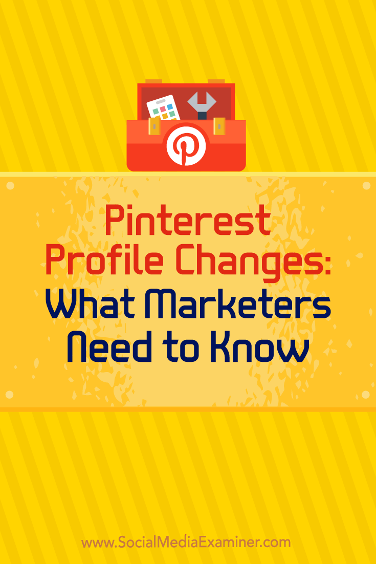 Discover the latest Pinterest updates and how to leverage them to improve your business presence.