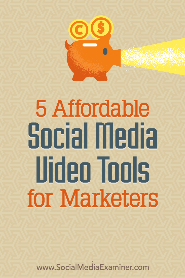 Discover five affordable and easy-to-use tools to bring more video into your social media marketing.