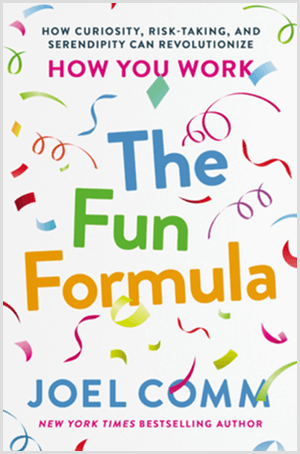 The Fun Formula by Joel Comm has a book cover with colorful confetti and a white background.