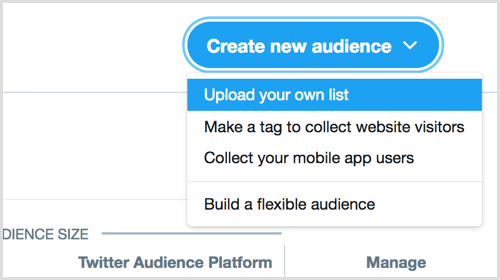 upload your own list to create new audience via Twitter Ads