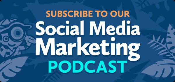 Social Media Marketing | Social Media Examiner | Your Guide to the