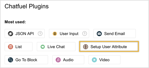Select Setup User Attribute in the Chatfuel Plugins window.