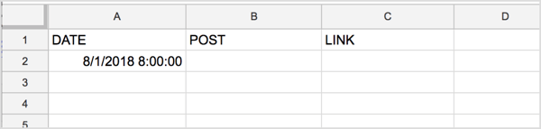 Label the first three columns of your spreadsheet Date, Post, and Link.