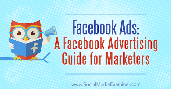 There are a number of Facebook ad types to help businesses promote products, tools and services.