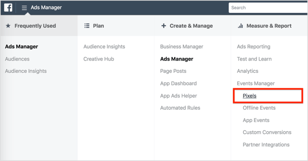In Ads Manager, select Pixels under Measure & Report.
