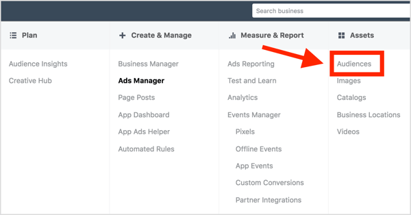 Open Facebook Ads Manager and select Audiences.