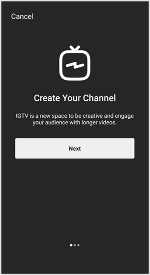 Follow the prompts to set up IGTV channel.