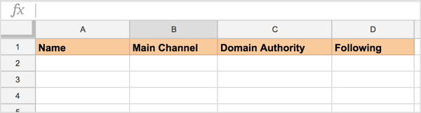 Open up a new Google sheet and add these columns to track potential social media influencers.