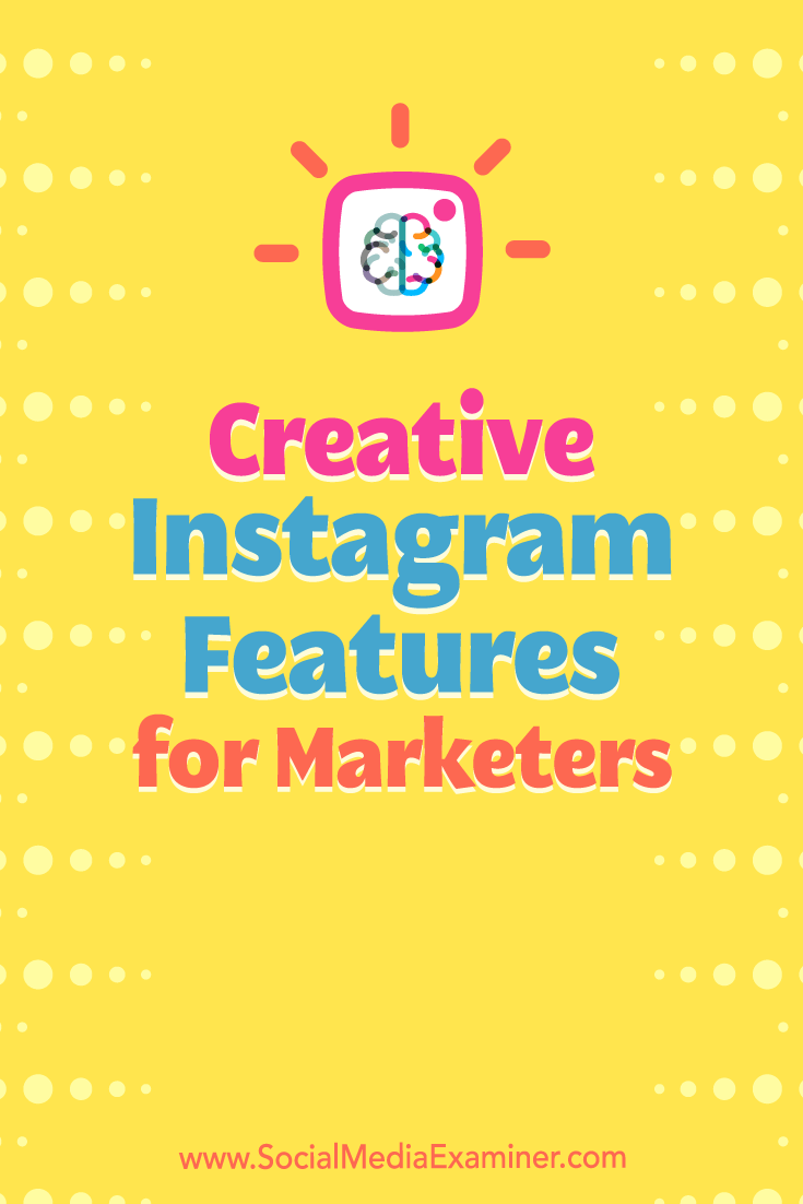 Discover six Instagram features you can use to support your marketing goals and make your Instagram presence more business-oriented.
