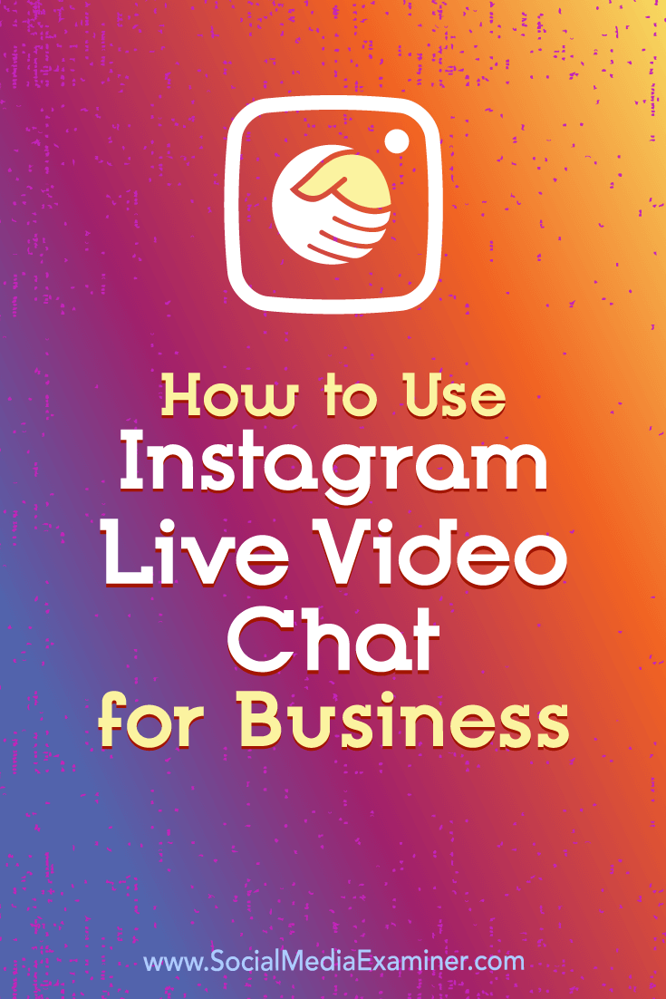 Learn how to use Instagram\'s live video chat feature to provide personalized customer service and enhance business relationships.